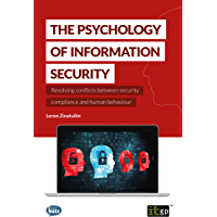 The Psychology of Information Security: Resolving conflicts between security compliance and human behaviour (English…