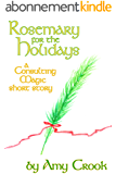 Rosemary for the Holidays (Consulting Magic) (English Edition)