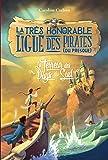 La très honorable ligue des pirates (ou presque), Tome 02: La terreur des pays du Sud