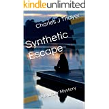 Synthetic Escape (Paradox Murder Mystery Book 4)