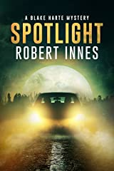 Spotlight (The Blake Harte Mysteries Book 5) Kindle Edition