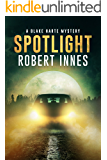 Spotlight (The Blake Harte Mysteries Book 5)