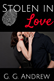 Stolen in Love (Love and Lawbreakers Book 2)