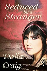 Seduced by a Stranger Kindle Edition