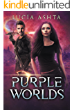 Purple Worlds: A Space Fantasy (Planet Origins Book 4)