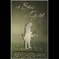 A Shot at Gold (Sports Series Book 2) (English Edition)