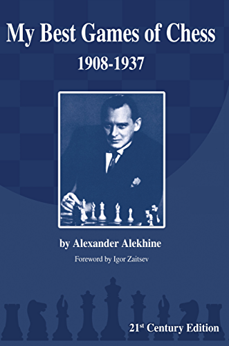 My Best Games of Chess: 1908-1937