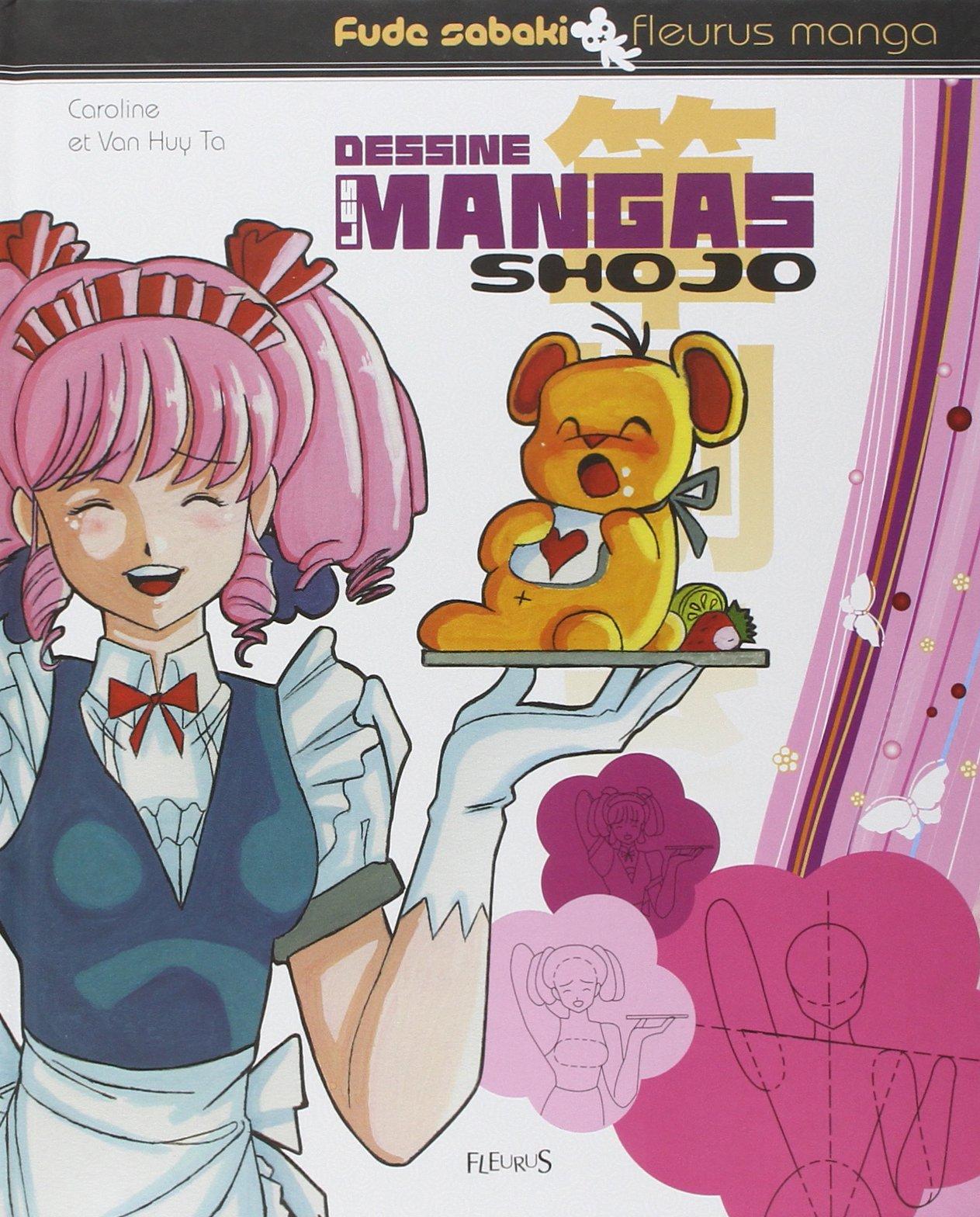 Dessine les mangas Shojo Album – 13 octobre 2005 Van Huy Ta Caroline Ta Fleurus 221507700X