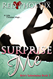 Surprise Me (Brie's Submission, #7)