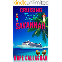Cruising Family Style: A Made in Savannah Cozy Mystery Novel (Made in Savannah Mystery Series Book 17)