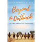 Beyond the Outback: Gulf Women of Remote North West Queensland