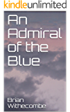 An Admiral of the Blue (Courtenay)