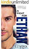 A Fight For Ethan (A Road To Wonderland Story Book 3)