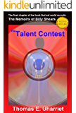 The Talent Contest: The Final Chapter of The Memoirs of Billy Shears