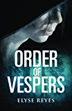 Order of Vespers (Vespers Chronicles)