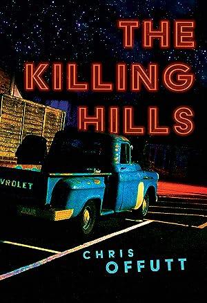 """Chris Offutt's Playlist for His Novel """"The Killing Hills"""""""
