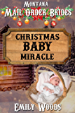 Mail Order Bride: Christmas Baby Miracle (Montana Mail Order Brides Book 1)