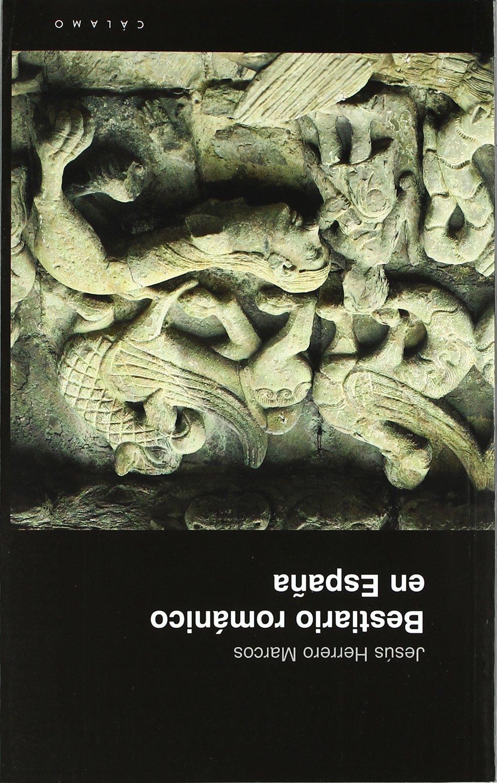 Bestiario Romanico En España (Guías): Amazon.es: Herrero Marcos, Jesús, Herrero Marcos, Jesús, Herrero Marcos, Jorge: Libros