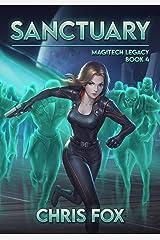 Sanctuary: Magitech Legacy Book 4 Kindle Edition