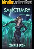 Sanctuary: Magitech Legacy Book 4