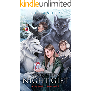 A Mother's Night Gift (Ragoru Romance Book 1)