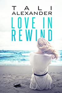 Love In Rewind (Audio Fools Book 1)