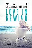 Love In Rewind (Audio Fools Book 1) (English Edition)
