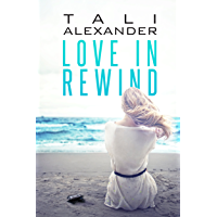 Love In Rewind (Audio Fools Book 1)