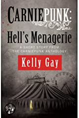 Carniepunk: Hell's Menagerie: A Charlie Madigan Short Story Kindle Edition