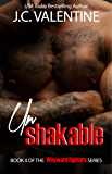 unShakable (Plus BONUS Takedown novella!): A Wayward Fighters Novella