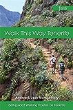 Walk This Way Tenerife: Full Colour Version
