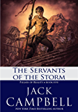 The Servants of the Storm (The Pillars of Reality Book 5)