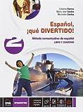 Español, ¡que divertido! Libro del alumno y cuaderno. Per la Scuola media. Con e-book. Con espansione online: 2