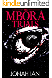 The Mbora Trials : Gripping Coming of Age Fantasy