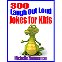 300 Laugh Out Loud Jokes for Kids (English Edition)