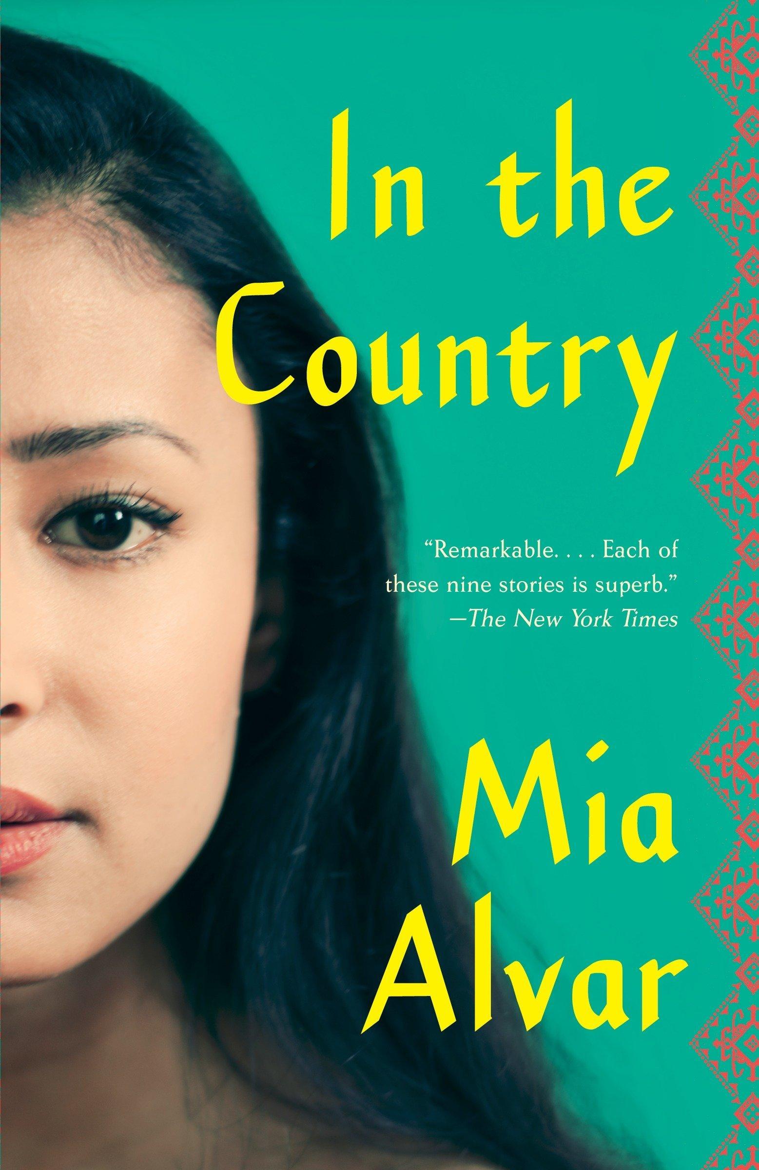 Amazon com: In the Country: Stories (9780804171496): Mia Alvar: Books