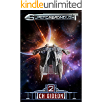 Superdreadnought 2: A Military AI Space Opera