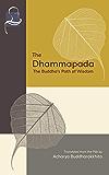 The Dhammapada: The Buddha's Path of Wisdom