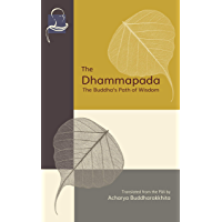 The Dhammapada: The Buddha's Path of Wisdom