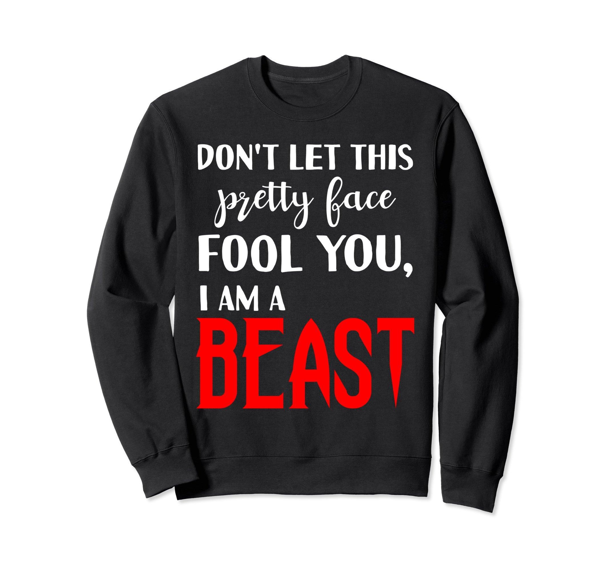 Unisex Don't Let Pretty Face Fool You Beast Wrestling Sweatshirt 2XL Black