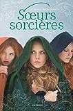 Soeurs sorcières - Livre 2