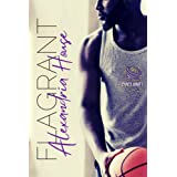 FLAGRANT (St. Louis Cyclones Book 1)