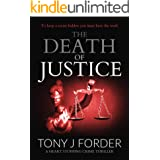 The Death of Justice: a heart-stopping crime thriller (DI Bliss Book 5)