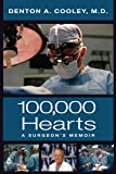 100,000 Hearts: A Surgeon's Memoir