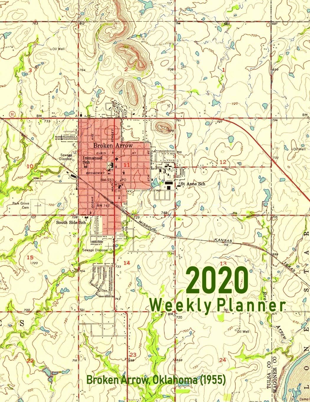 Amazon.com: 2020 Weekly Planner: Broken Arrow, Oklahoma ...