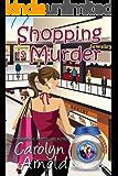 Shopping is Murder (McKinley Mysteries: Short & Sweet Cozies Book 6)