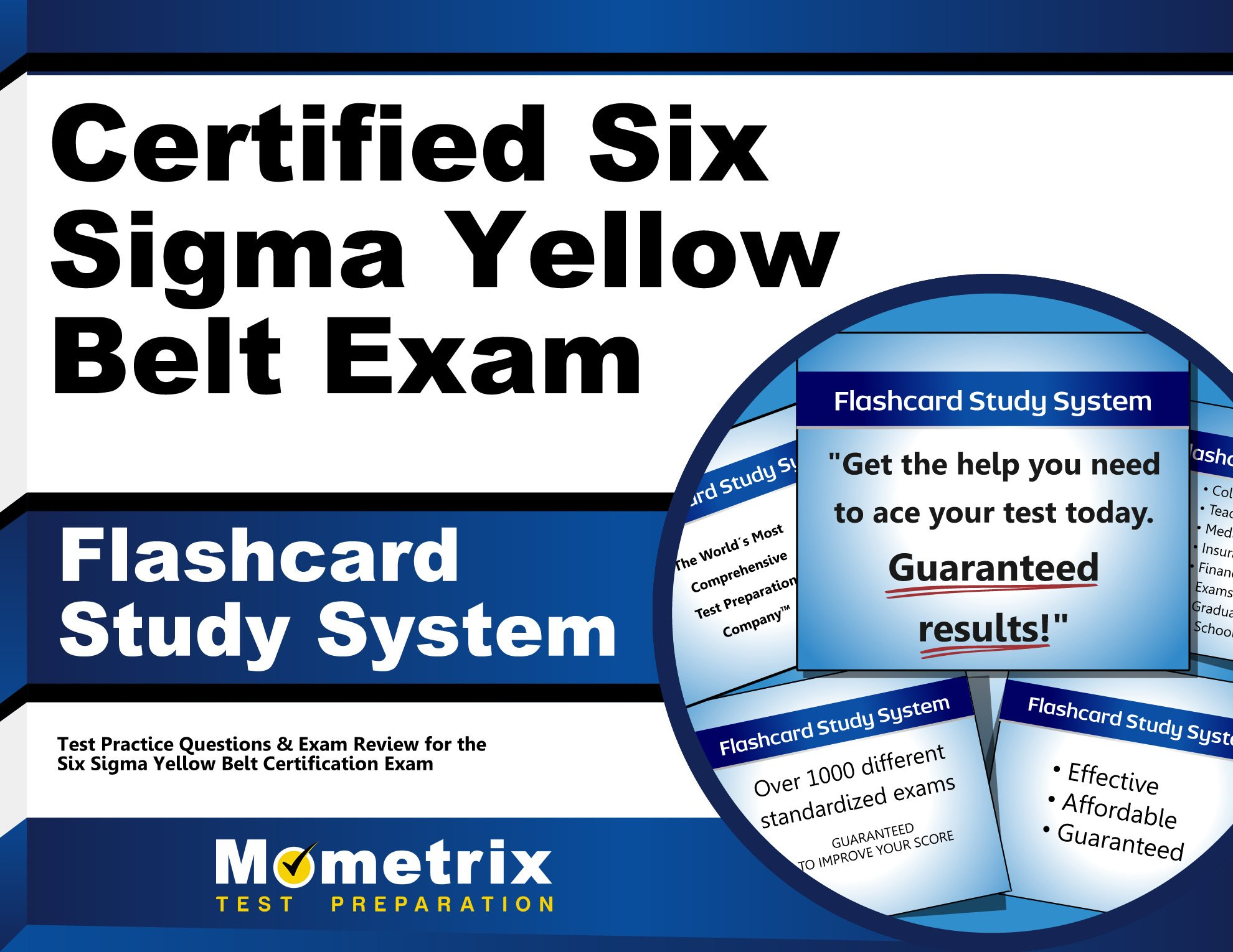 Certified six sigma yellow belt exam flashcard study system cssgb certified six sigma yellow belt exam flashcard study system cssgb test practice questions and review for the six sigma yellow belt certification exam 1betcityfo Image collections