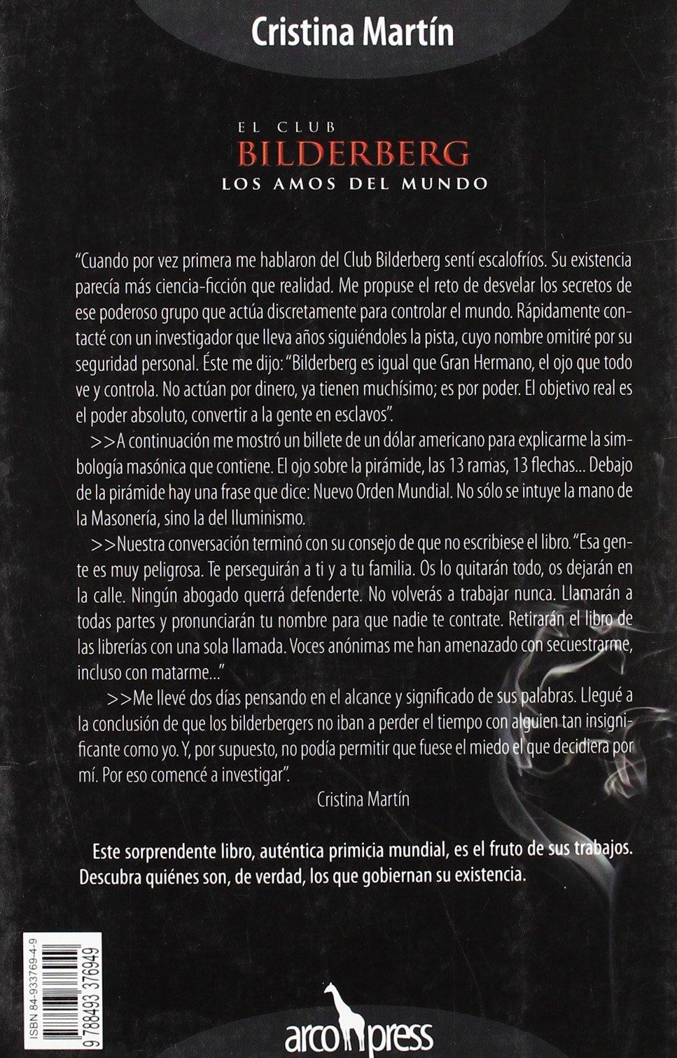 Club Bilderberg, El. Los amos del mundo: Amazon.es: Martin, Cristina: Libros