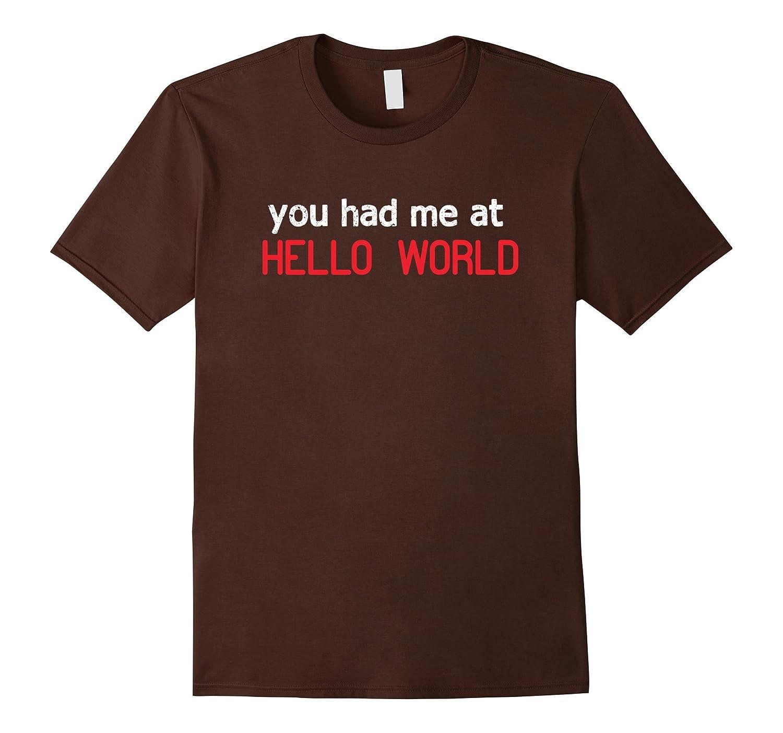 funny Shirt - Programer Hello World T-Shirt Computer science-CD