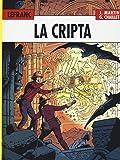 La cripta. Lefranc l'integrale (1980-1986): 3